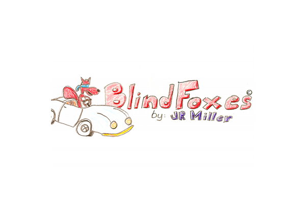Blind Foxes & Shifting Sands