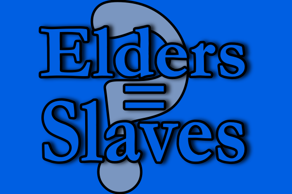 Were Some Early Church Elders also Bond-Slaves?