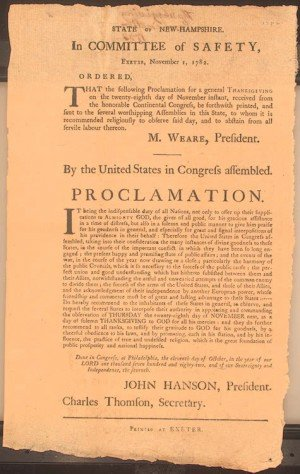 On November 1, 1782 the Continental Congress established a single day of Thanksgiving. Authorized by John Hanson, President and Charles Thomson, Secretary. Printed at Exeter.