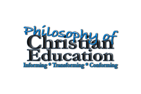 My Philosophy of Christian Eduction