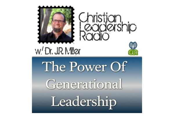 [PODCAST] The Power of Generational Leadership