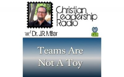 [PODCAST] Teams Are Not A Toy
