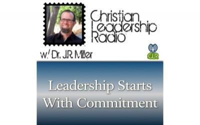 [PODCAST] Leadership Starts With Commitment
